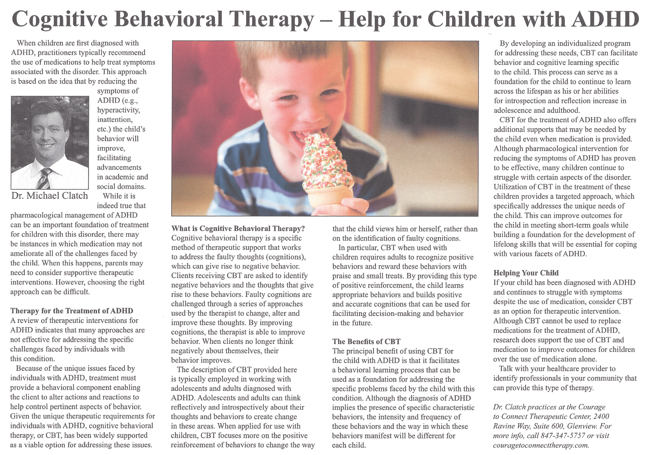 the benefits of cognitive behavioral approaches in reducing the stress of the mother of a child with It is designed to reduce negative emotional and behavioral responses following child sexual abuse several therapeutic approaches and treating both child and.